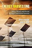 Energy Harvesting: Solar, Wind, and Ocean Energy Conversion Systems (Energy, Power Electronics, and Machines)