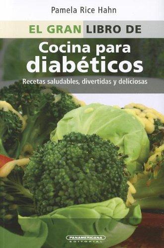 El Gran Libro de Cocina Para Diabeticos (Spanish Edition)