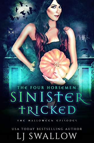 The Four Horsemen: Sinister and Tricked: The Halloween Episodes]()