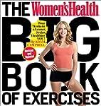 The Women's Health Big Book of Exerci...