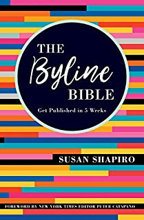 Book Cover: The Byline Bible: Get Published in Five Weeks