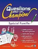 Grand test Questions pour un champion - spécial famille
