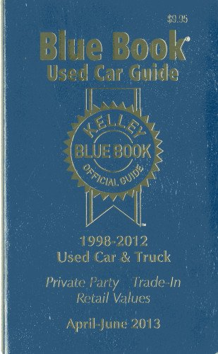 Kelley Blue Book Used Car Guide (Kelley Blue Book Used Car Guide Consumer Edition)
