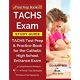 TACHS Exam Study Guide: TACHS Test Prep & Practice Book for the Catholic High School Entrance Exam
