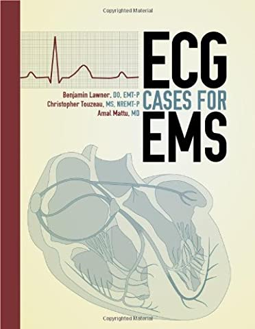 ECG Cases For EMS (The Ecg In Practice)