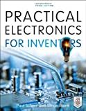 Practical Electronics for Inventors, Third Edition, Paul Scherz, Simon Monk, 0071771336