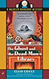 img - for The Ghost and the Dead Man's Library (Haunted Bookshop Mystery) book / textbook / text book