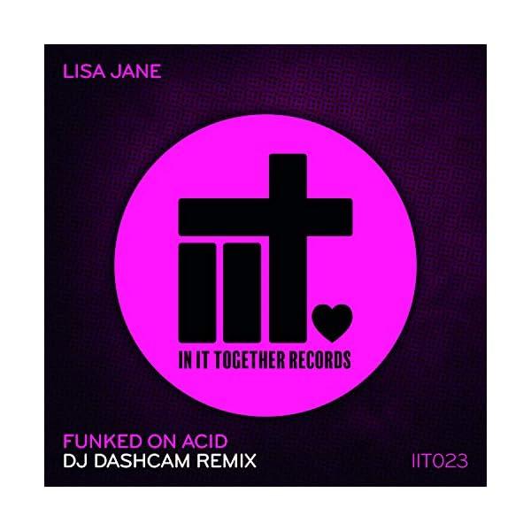 Funked On Acid (DJ Dashcam Remix)