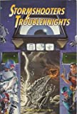 img - for Stormshooters and Troubleknights (Torg, the Possibility Wars) book / textbook / text book