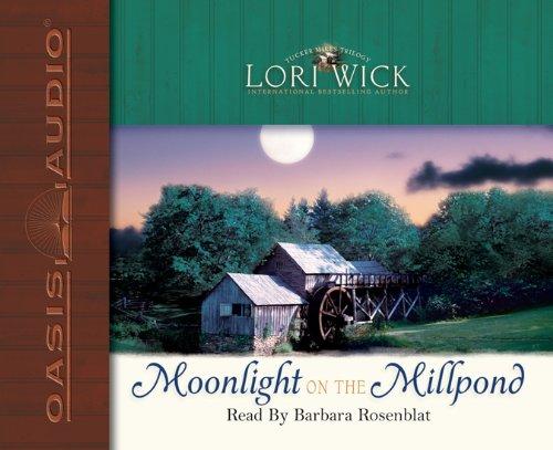 Moonlight on the Millpond (Tucker Mills Trilogy, Book 1)