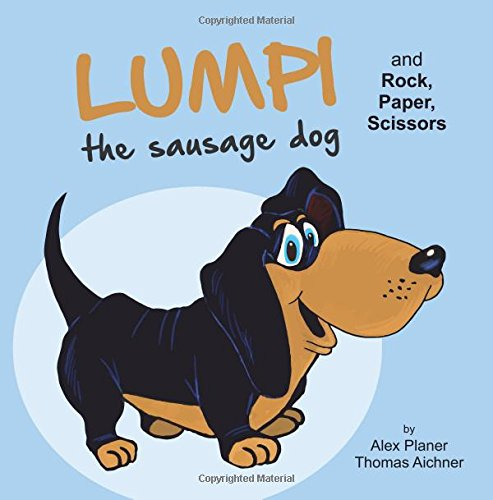 Lumpi the Sausage Dog and Rock, Paper, Scissors ebook