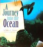 A Journey into the Ocean, Rebecca L. Johnson, 082252046X