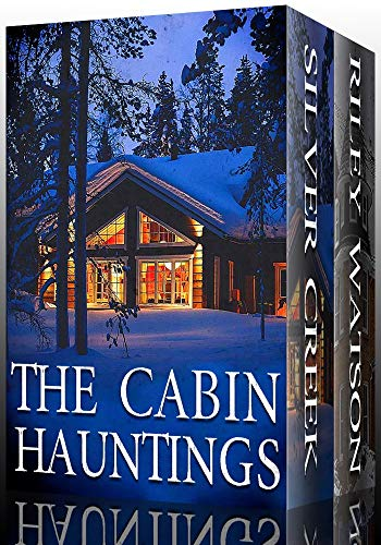 The Cabin Hauntings Boxset: A Collection Of Riveting Haunted House Mysteries