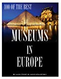 100 of the Best Museums in Europe, Alex Trost and Vadim Kravetsky, 1492386014