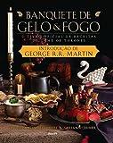 capa de Banquete de Gelo & Fogo. O Livro Oficial de Receitas de Game of Thrones