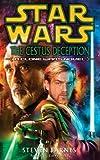Star Wars: The Cestus Deception by Steven Barnes (2-Jun-2005) Paperback