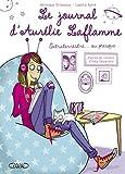 """Afficher """"Le journal d'Aurélie Laflamme n° 1 Extraterrestre, ou presque !"""""""