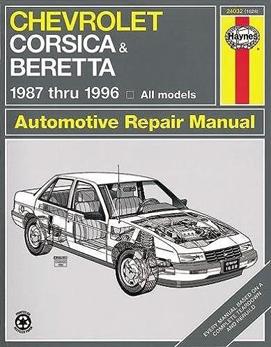 chevrolet corsica beretta 1987 thru 1996 all models automotive rh amazon com