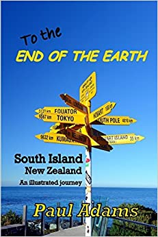To the End of the Earth by Paul Adams (2016-03-19)