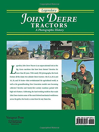 Legendary John Deere Tractors: A Photographic History by Voyageur Press