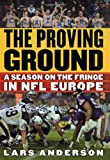The Proving Ground, Lars Anderson, 0312269757