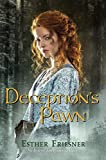 Deception's Pawn (Princesses of Myth)