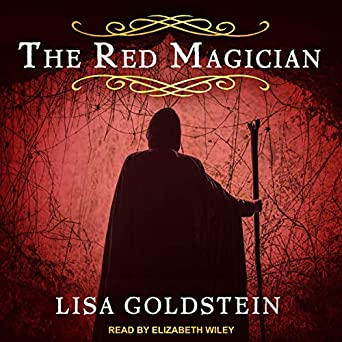 The Red Magician by Lisa Goldstein science fiction and fantasy book and audiobook reviews