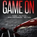 Game On | A. J. Aaron