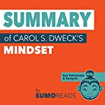 Summary of Carol S. Dweck's Mindset: Key Takeaways & Analysis | Sumoreads