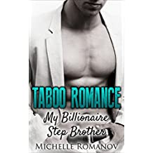 Romance: My Billionaire Stepbrother Romance (Menage New Adult Stepbrother BDSM Contemporary Rebel Series)