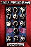 Blood Noir (Anita Blake, Vampire Hunter, Novels)