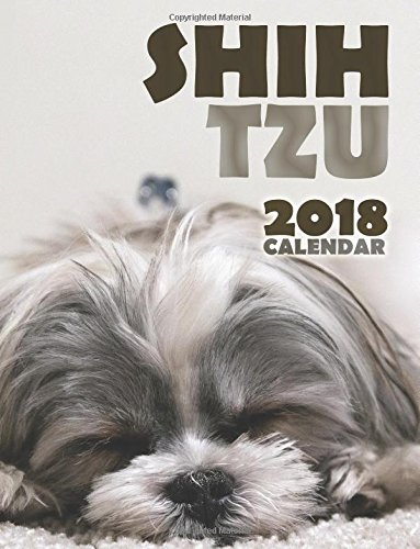 Shi Tzu 2018 Calendar (UK Edition)
