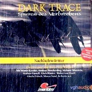 Nachtschwärmer (Dark Trace 5) Hörspiel
