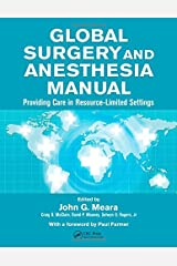 Global Surgery and Anesthesia Manual: Providing Care in Resource-limited Settings