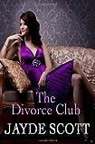 51aOu9jRgzL. SL160  The Divorce Club (Volume 1)