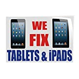 Decal Sticker Multiple Sizes We Fix Tablets & iPad Retail We Fix Tablets iPad Outdoor Store Sign White - 28inx20in, Set of 10
