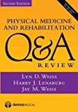 img - for Physical Medicine and Rehabilitation Q&A Review, Second Edition book / textbook / text book