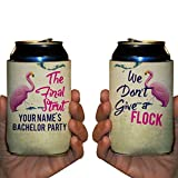 Custom Bachelor Party Can Cooler- The Final Strut, We Don't Give A Flock (50)