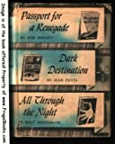 img - for Passport for a Renegade, Dark Destination, All Through the Night book / textbook / text book