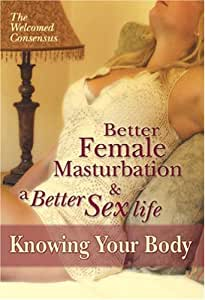 Better Female Masturbation and a Better Sex Life.