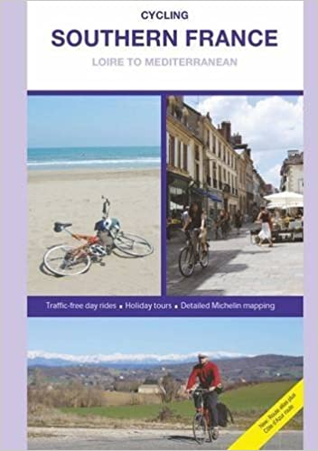 Cycling Southern France - Loire to Mediterranean, Updated