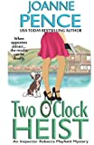 Two O'Clock Heist: A Rebecca Mayfield Mystery (The Rebecca Mayfield Mysteries) (Volume 2)