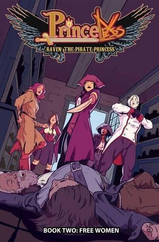 Princeless: Raven the Pirate Princess Book 2: Free Women [Jeremy Whitley] (Tapa Blanda)