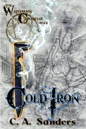Cold Iron (The Watchmage Chronicles) (Volume 2)