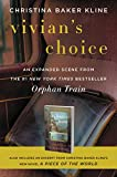 Vivian's Choice: An Expanded Scene from Orphan Train: With an Excerpt from A Piece of the World by  Christina Baker Kline in stock, buy online here