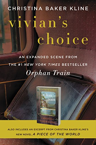 (Vivian's Choice: An Expanded Scene from Orphan Train: With an Excerpt from A Piece of the World)
