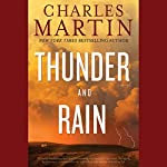 Thunder and Rain: A Novel | Charles Martin
