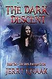 The Dark Descent (The Dark Passage Series) (Volume 2)