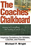The Coaches' Chalkboard, Michael Wright, 0595267238