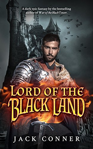 Lord of the Black Land: A Dark Epic Fantasy: Part One (War of the Moonstone Book 1)